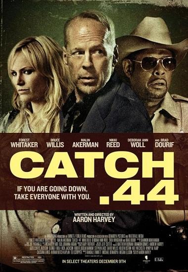 Catch .44 2011 BRRip 720p MKV 700mb دانلود فیلم