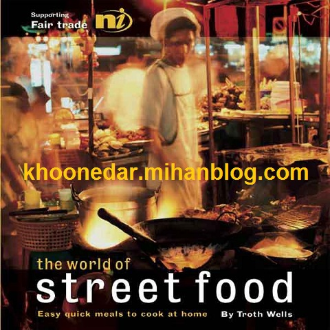 دانلود کتاب آشپزی The World of Street Food | Fair Trade