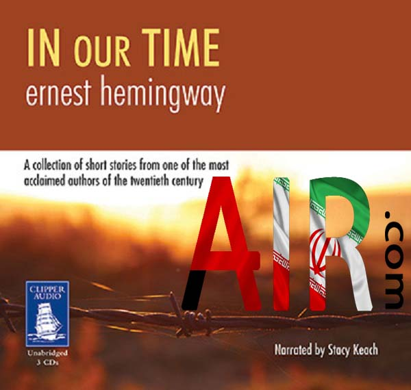 in our time by ernest hemingway essay Hemingway on war and its aftermath en español in our time, hemingway does more than advance a narrative when ernest hemingway died in 1961.