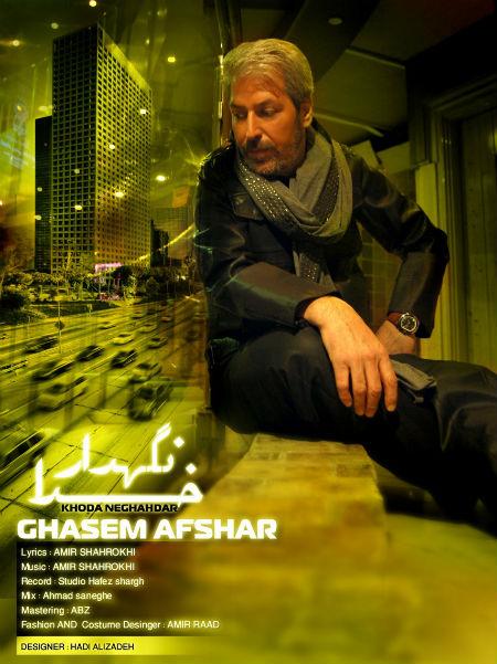 Ghasem Afshar – Khoda Negahdar