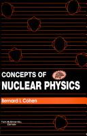 Concepts of Nuclear Physics Bernard Cohen