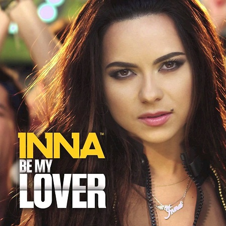 http://s2.picofile.com/file/7873039244/INNA_Be_My_Lover.jpg