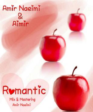 دانلود آهنگ جدید امیر نعیمی و آیمیر به نام رمانتیک