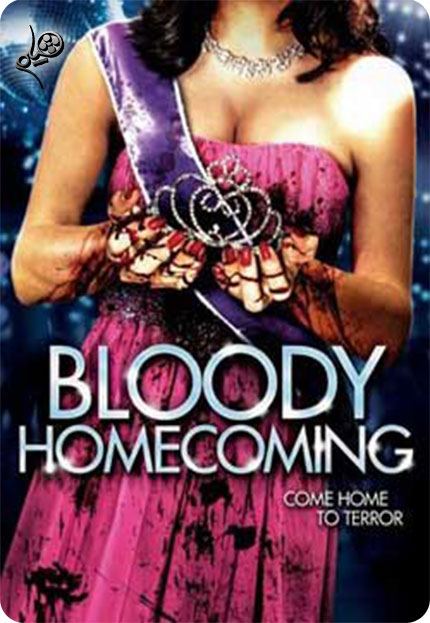 bloodyhomecoming  دانلود فیلم Bloody Homecoming 2012