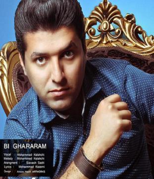 دانلود آهنگ جدید, محمد کلاهچی بنام بی قرارم