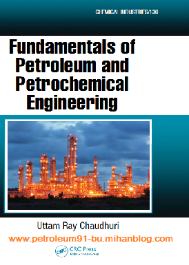 http://s2.picofile.com/file/8263975584/Fundamentals_of_Petroleum_and_Petrochemical_Engineering.png