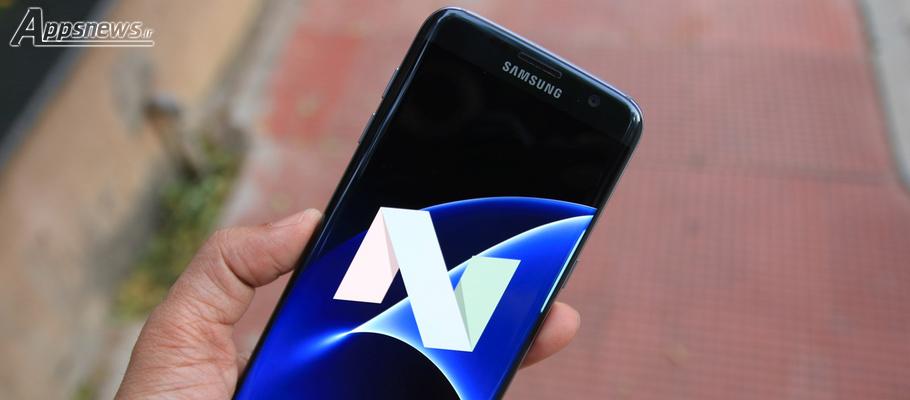 لیست گوشی های سامسونگ که آپدیت اندروید 7 را دریافت خواهند کرد