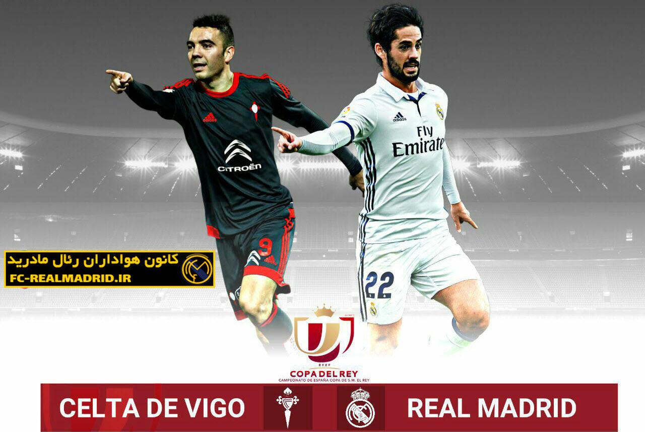 بازی بعدی؛ رئال مادرید - سلتاویگو(کوپا دل ری)