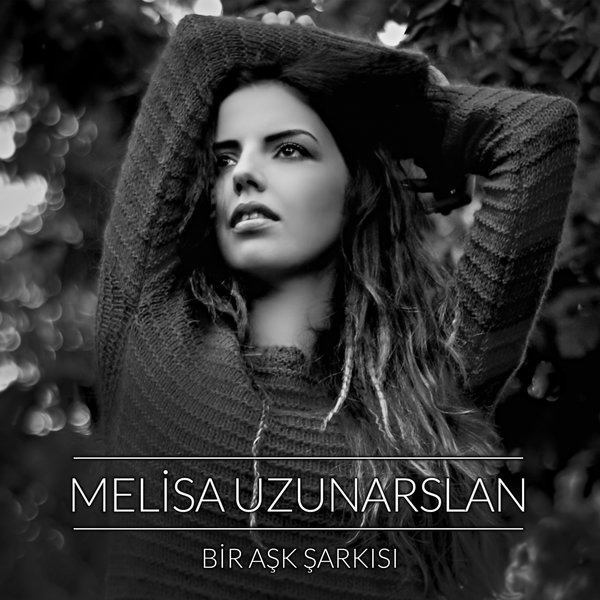 http://s2.picofile.com/file/8288565734/Melisa_Uzunarslan_Bir_A%C5%9Fk_%C5%9Eark%C4%B1s%C4%B1_2017_.jpg