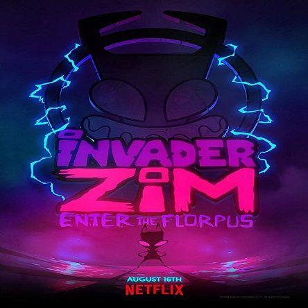 دانلود انیمیشن مهاجم زیم : ورود به فلورپوس - Invader ZIM: Enter the Florpus 2019