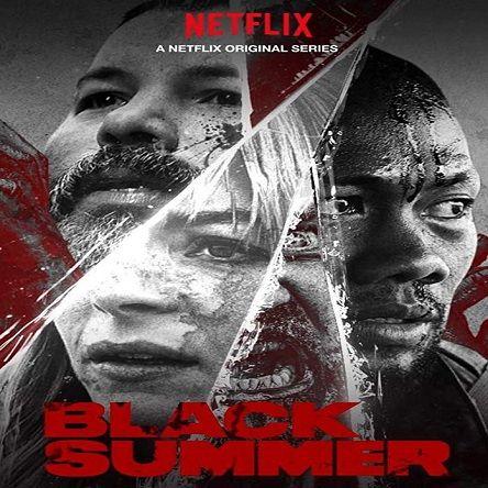 فصل 1 سریال تابستان سیاه - Black Summer