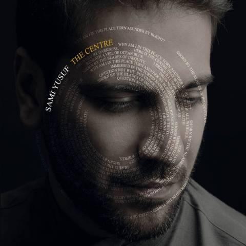 دانلود آلبوم Sami Yusuf به نام The Centre